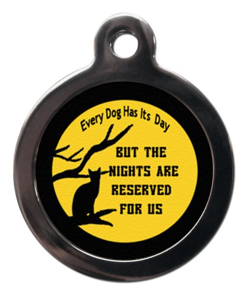 Every Dog Has It's Day Cat ID Tag
