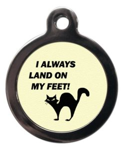 I Always Land On My Feet Cat ID Tag